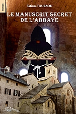 Le manuscrit secret de l'abbaye